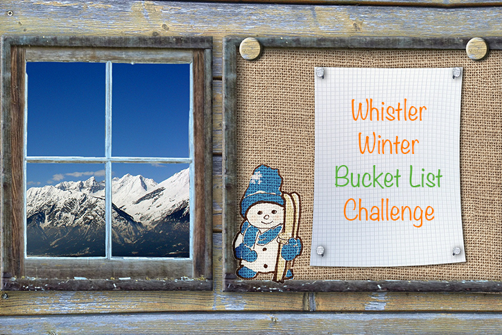Whistler Winter Bucket List Challenge